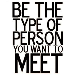 be-the-person-you-want-to-meet