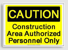 construction_area_authorized_personnel_only_osha_caution_sign